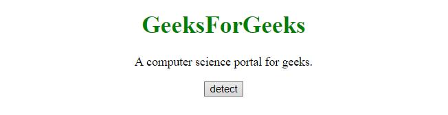 JavaScript | Detecting a mobile browser - GeeksforGeeks