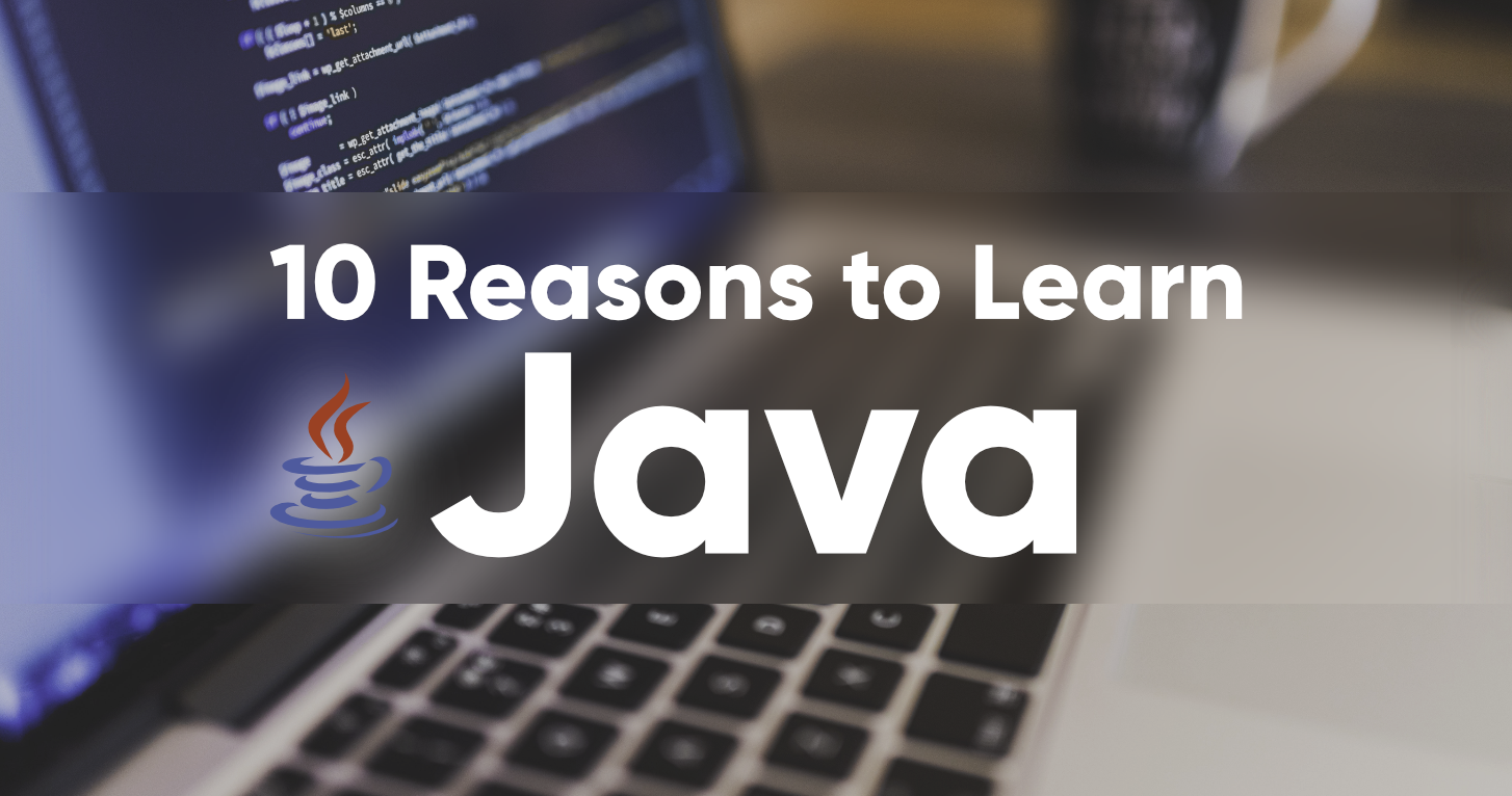 Top-10-Reasons-to-Learn-Java