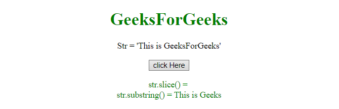 JavaScript | Difference between String slice and String