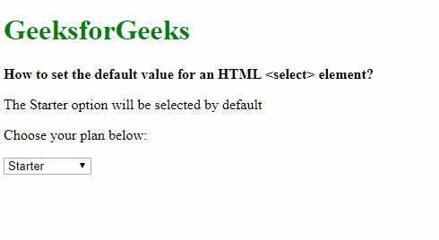 How to set the default value for an HTML <select> element