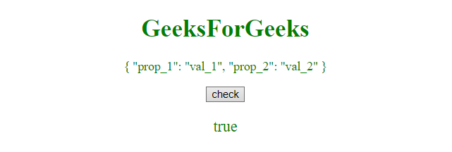 JavaScript | Check if a string is a valid JSON string - GeeksforGeeks