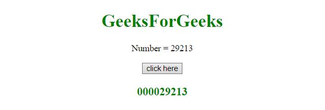 JavaScript | Pad a number with leading zeros - GeeksforGeeks