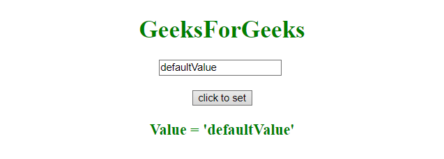 Set the value of an input field in JavaScript - GeeksforGeeks