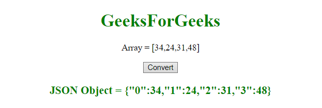 JavaScript | Convert an array to JSON - GeeksforGeeks