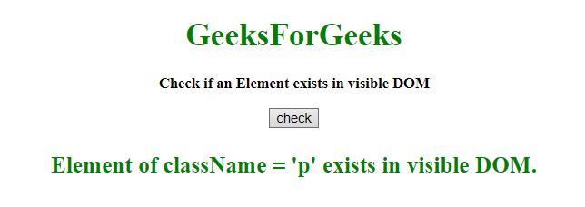 JavaScript | Check if element exists in the visible DOM