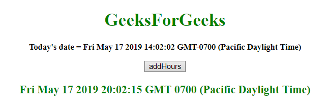 JavaScript | Adding hours to the Date object - GeeksforGeeks