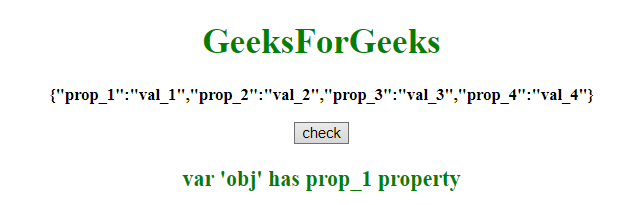 JavaScript | Check if a key exists inside a JSON object - GeeksforGeeks