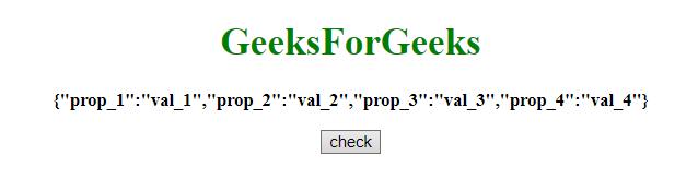JavaScript | Check if a key exists inside a JSON object - GeeksforGeeks
