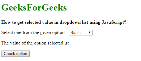 How to get selected value in dropdown list using JavaScript