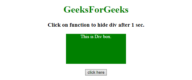 How to hide div element after few seconds in jQuery ? - GeeksforGeeks