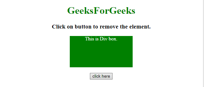 How to remove an HTML element using JavaScript ? - GeeksforGeeks