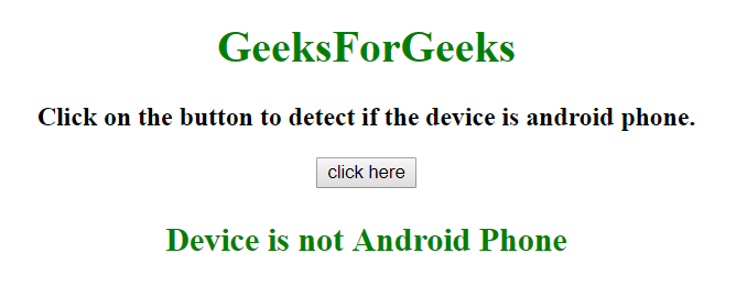 How to detect the device is an Android device using