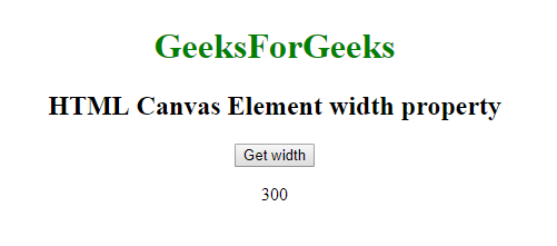 Web HTMLCanvasElement API | Canvas Element width property