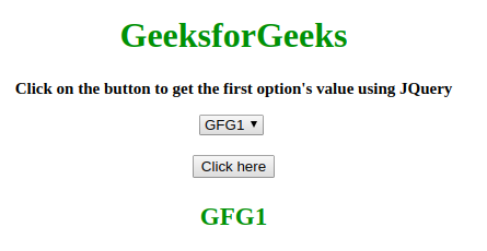 How to select first element in the drop-down list using jQuery ? -  GeeksforGeeks