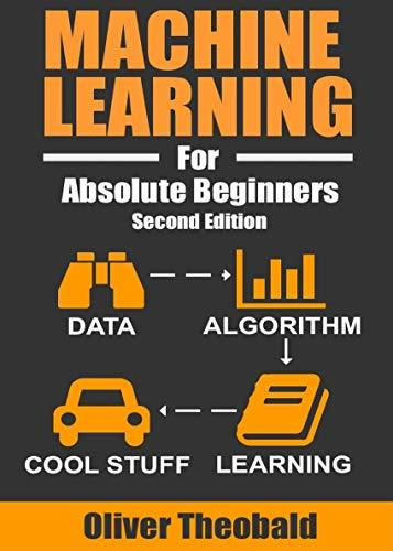 Machine-Learning-For-Absolute-Beginners-Book