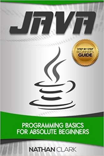 Java-Programming-Basics-for-Absolute-Beginners