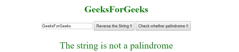 "After clicking  the ""Check whether palindrome!!"" button."
