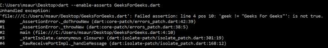 Asserts output through cmd in Dart