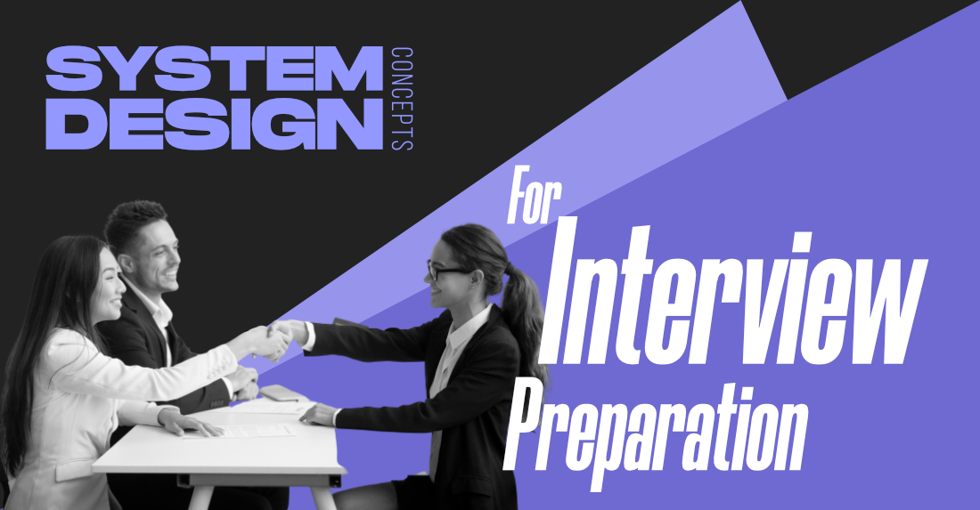 5 Common System Design Concepts for Interview Preparation