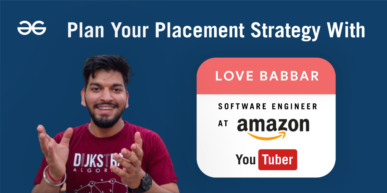 Plan Your Placement Strategy With Love Babbar