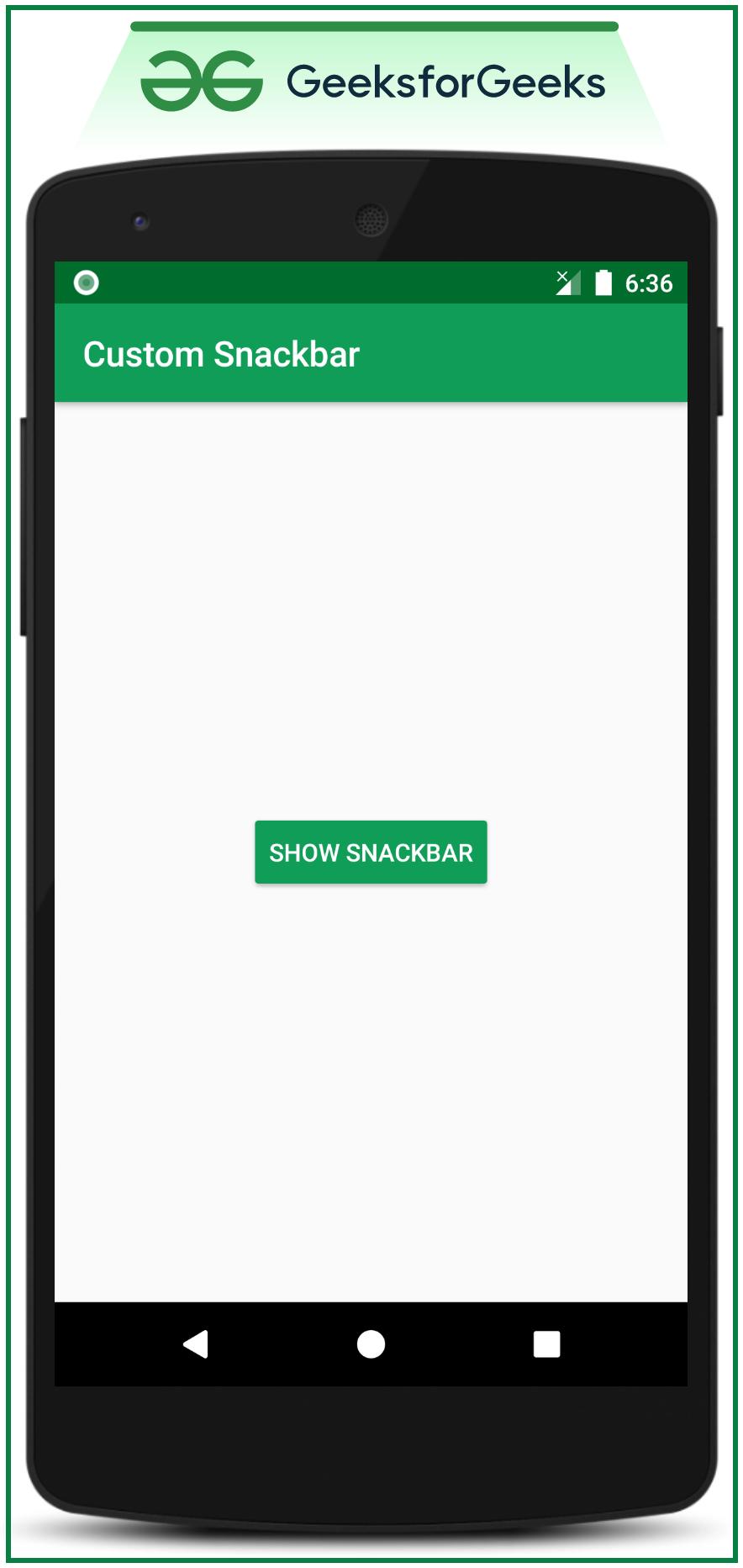 Custom Snackbars in Android