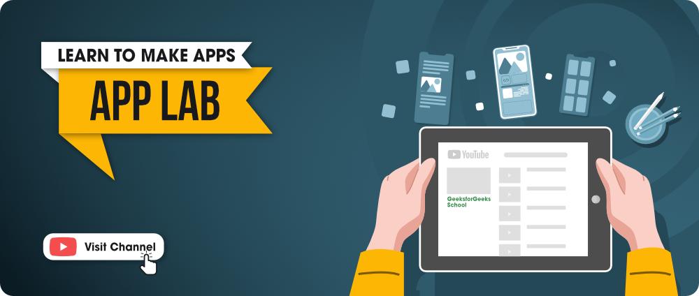 App Lab - GeeksforGeeks School