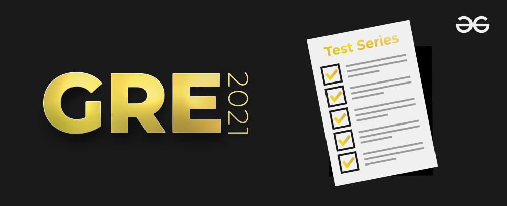 GRE 2021 Test Series