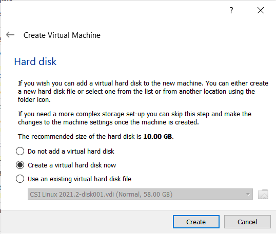 Select create a virtual Hard Disk now