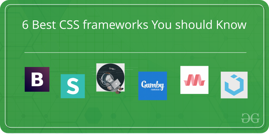 Best Css Framework 2021 6 Best CSS frameworks You should Know to design Attractive