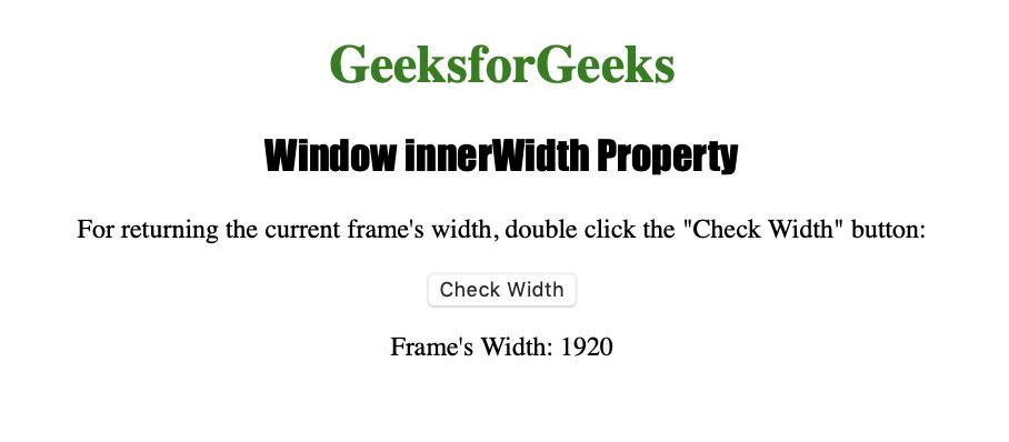 HTML | Window innerWidth Property - GeeksforGeeks