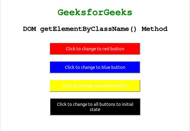 Html Dom Getelementsbyclassname Method Geeksforgeeks