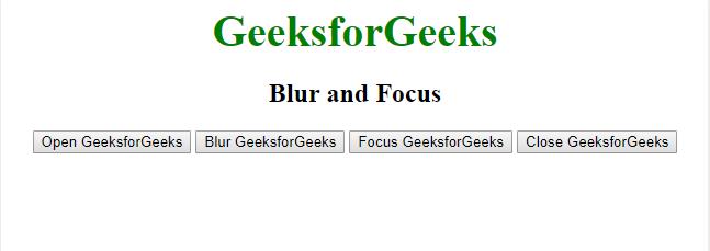 Javascript | Window Blur() and Window Focus() Method