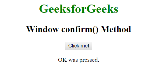 Javascript | Window confirm() Method - GeeksforGeeks