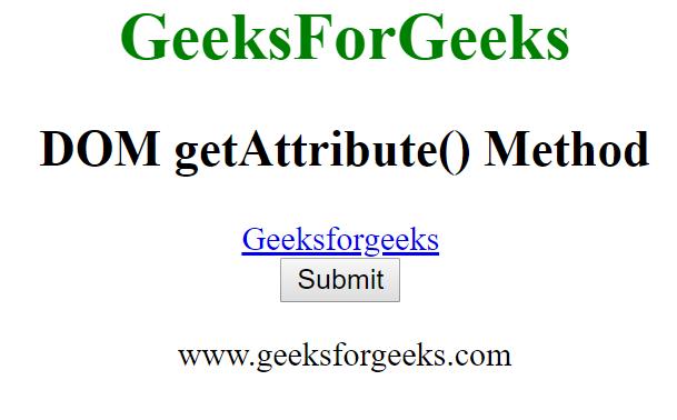 HTML | DOM getAttribute() Method - GeeksforGeeks