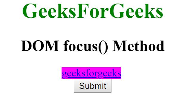 HTML | DOM focus() Method - GeeksforGeeks